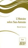 Benoît Garnot - L'histoire selon San-Antonio.