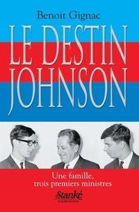 Benoît Gignac - Le Destin Johnson.