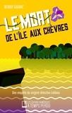 Benoît Gignac - Le mort de l'île aux Chèvres.
