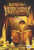 Benoît Grelaud - Le maître des clés Tome 2 : L'or des lutins.