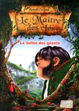 Benoît Grelaud - Le maître des clés Tome 5 : La vallée des géants.