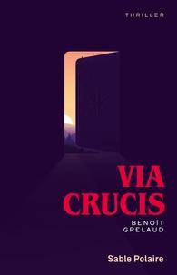 Benoît Grelaud - Via Crucis.