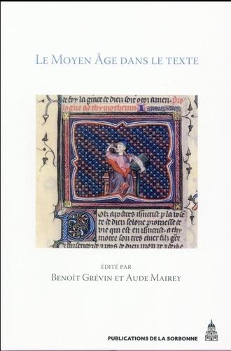 Le Moyen Age dans le texte. Cinq ans d'histoire textuelle au Laboratoire de médiévistique occidentale de Paris