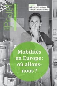 Benoît Guillou - Projet N° 369, avril 2019 : Mobilités en Europe : où allons-nous ?.