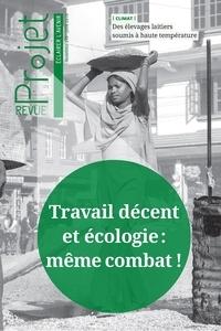Benoît Guillou - Projet N° 370, juin 2019 : Travail décent et écologie : même combat !.