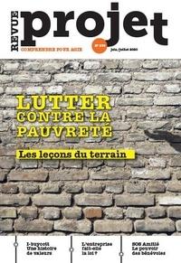 Benoît Guillou - Projet N° 376, juin-juillet : Lutter contre la pauvreté - Les leçons du terrain.