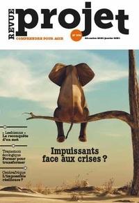 Benoît Guillou - Projet N° 379, décembre 202 : Impuissants face aux crises ?.