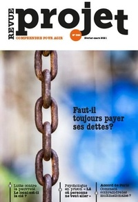 Benoît Guillou - Projet N° 380, février-mars : Faut-il toujous payer ses dettes ?.
