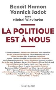 Benoît Hamon et Yannick Jadot - La politique est à nous.