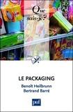 Benoît Heilbrunn et Bertrand Barré - Le packaging.