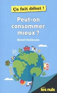 Benoît Heilbrunn - Peut-on consommer mieux ?.