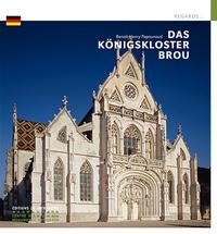 Benoît-Henry Papounaud - Das Königskloster Brou.