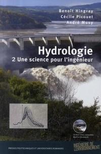 Benoît Hingray et Cécile Picouet - Hydrologie - Tome 2, Une science pour l'ingénieur. 1 Cédérom
