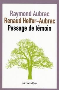 Benoît Hopquin et Raymond Aubrac - Passage de témoin.