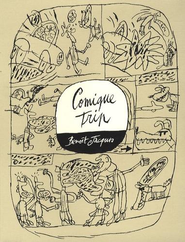 Benoît Jacques - Comique Trip.
