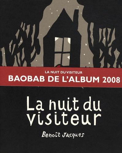 Benoît Jacques - La nuit du visiteur.