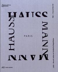 Benoît Jallon et Umberto Napolitano - Paris Haussmann - Modèle de ville.
