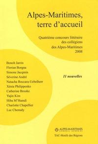 Benoît Jarrin - Alpes-Maritimes, terre d'accueil - Quatrième concours littéraire des collégiens des Alpes-Maritimes.