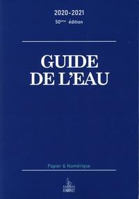 Benoît Johanet et Pascale Meeschaert - Guide de l'eau.