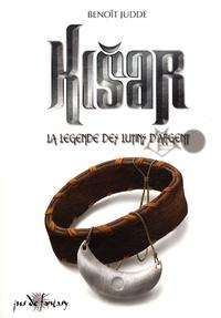 Benoît Judde - Kisar Tome 1 : La légende des Lutins d'Argent.