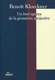 Benoit Kloeckner - Un bref aperçu de la géométrie projective.