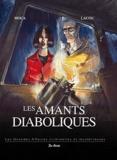 Benoît Lacou et Julien Moca - Les Amants diaboliques.