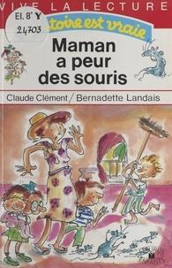 Benoît Landais et  Clément - Maman a peur des souris.