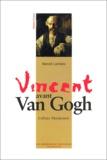 Benoît Landais - Vincent avant Van Gogh - L'affaire Marijnissen.