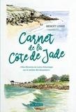 Benoît Lesne - Carnet de la Côte de Jade - Mes flâneries en Loire-Atlantique sur le sentier des douaniers.