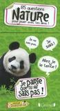 Benoit Léty et Cécile Jouan - Je parie que tu ne sais pas ! - 85 questions nature pour jouer avec tes amis ! et 1 livret de réponses.