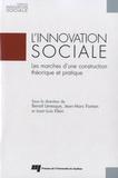 Benoît Lévesque et Juan-Luis Klein - L'innovation sociale - Les marches d'une construction théorique et pratique.