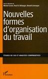 Benoît Lévesque et Michel Grant - Nouvelles formes d'organisation du travail - Etudes de cas et analyses comparatives.