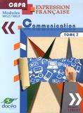 Benoît Libert - Expression française et communication CAP Agricole - Tome 2.