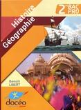 Benoît Libert - Histoire Géographie 2de Bac Pro.