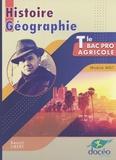 Benoît Libert - Histoire Géographie Tle Bac Pro agricole - Module MG1.