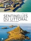 Benoît Lobez - Sentinelles du littoral.