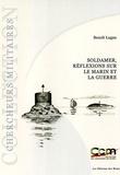 Benoît Lugan - Soldamer - Réfléxions sur le marin et la guerre.