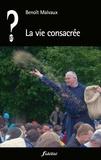 Benoît Malvaux - La vie consacrée.