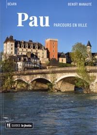 Benoît Manauté - Pau - Parcours en ville.