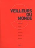Benoît Mangin - Veilleurs du monde - Tome 3.