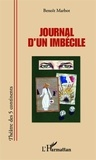 Benoît Marbot - Journal d'un imbécile.