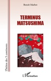 Benoît Marbot - Terminus Matsushima.