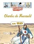 Benoît Marchon et Léo Beker - Les Chercheurs de Dieu Tome 13 : Charles de Foucauld.