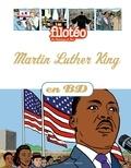 Benoît Marchon - Les Chercheurs de Dieu Tome 14 : Martin Luther King.