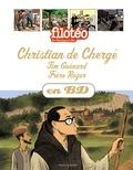 Benoît Marchon et Greg Newman - Les Chercheurs de Dieu Tome 24 : Christian de Chergé, Tim Guénard, Frère Roger.