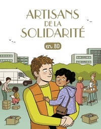 Benoît Marchon et Aline Combescot - Les Chercheurs de Dieu Tome 30 : Artisans de la solidarité.