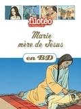Benoît Marchon et François Mourvillier - Les Chercheurs de Dieu Tome 8 : Marie mère de Jésus.