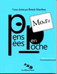 Benoît Marchon - Mourir.