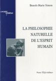 Benoît-Marie Simon - La philosophie naturelle de l'esprit humain.