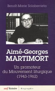 Aime-Georges Martimort - Un promoteur du Mouvement liturgique (1943-1962).pdf